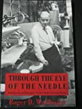 Through the Eye of the Needle : Immigrants and Enterprise in the New York's Garment Trades, Waldinger, Roger, 0814792340