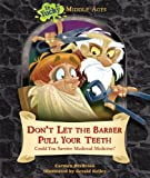Don't Let the Barber Pull Your Teeth, Carmen Bredeson, 0766036936