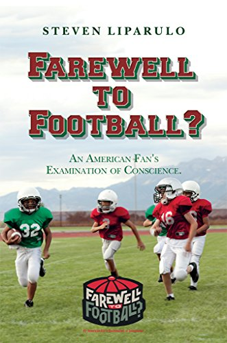 Farewell to Football   An American Fan s Examination of Conscience ... fae9afa03