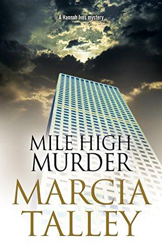 Mile High Murder (A Hannah Ives Mystery Book 16)