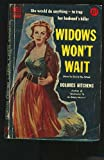 Front cover for the book Widows Won't Wait by Dolores Hitchens