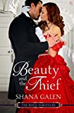 Download Beauty and the Thief: A Royal Saboteurs Novel (The Royal Saboteurs Book 1) in PDF ePUB Free Online