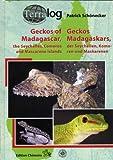 TERRALOG: Geckos of Madagascar, the Seychelles, Comoros and Mascarene Islands (TERRALOG 12)
