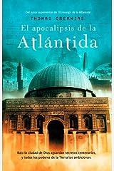 El Apocalipsis de la Atlántida (Best seller) (Spanish Edition)