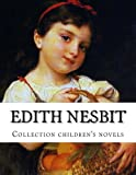 img - for Edith Nesbit, Collection children's novels book / textbook / text book