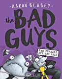 #7: The Bad Guys in The Furball Strikes Back (The Bad Guys #3)
