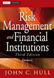 Risk Management and Financial Institutions, John Hull, 1118269039