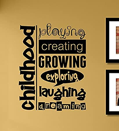 Amazon.com : Childhood Playing Creating Growing Exploring Laughing ...