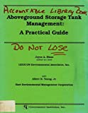 Aboveground Storage Tank Management: A Practical Guide