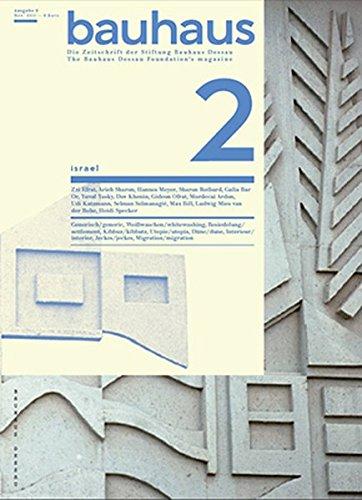 Bauhaus N° 2: Israel: The Magazine of the Bauhaus Dessau Foundation (Bauhaus Magazine)