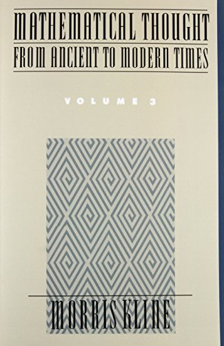 Mathematical Thought from Ancient to Modern Times, Vol. 3