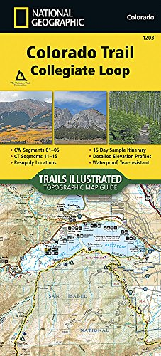 Colorado Trail, Collegiate Loop (National Geographic Topographic Map Guide)