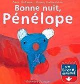 Bonne nuit, Pénélope: Un livre animé