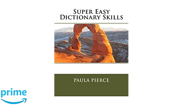 Super Easy Dictionary Skills: Paula Pierce: 9780615664187: Amazon ...