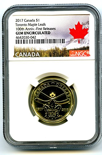 2017 CANADA TORONTO MAPLE LEAFS LOONIE RARE 100TH ANNIVERSARY LABEL DOLLAR LOON FIRST RELEASES $1 Gem Uncirculated (2009 Canadian Maple Leaf)