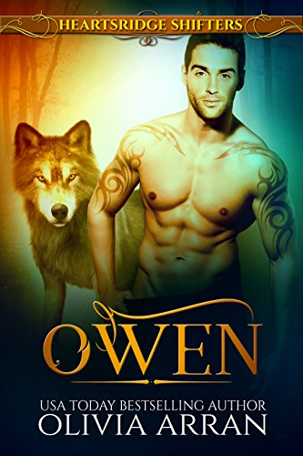 Heartsridge Shifters: Owen (The Protectors Book 1) by [Arran, Olivia]