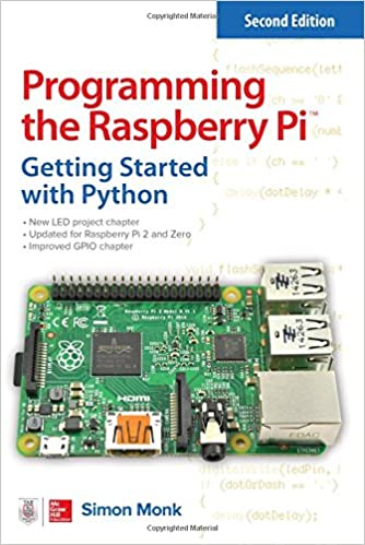 Programming the Raspberry Pi, Second Edition: Getting Started with ...