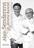 Alain Senderens et Jérôme Banctel dans votre cuisine