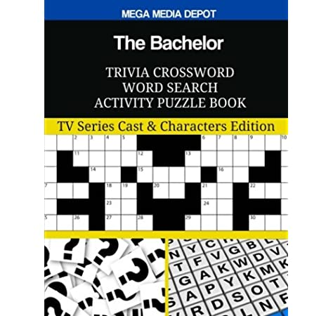 Amazon Com The Bachelor Trivia Crossword Word Search Activity Puzzle Book Tv Series Cast Characters Edition 9781979545181 Depot Mega Media Books