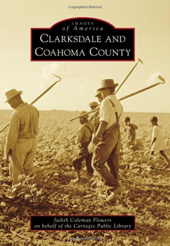 Clarksdale And Coahoma County (Images Of America)