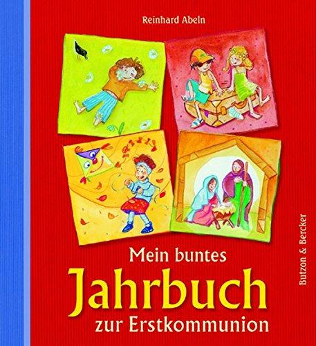 Mein buntes Jahrbuch zur Erstkommunion