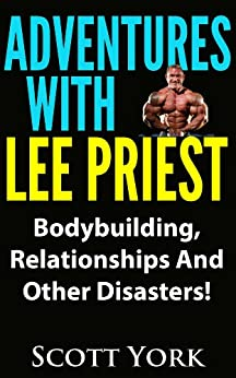 Adventures With Lee Priest by [York, Scott]