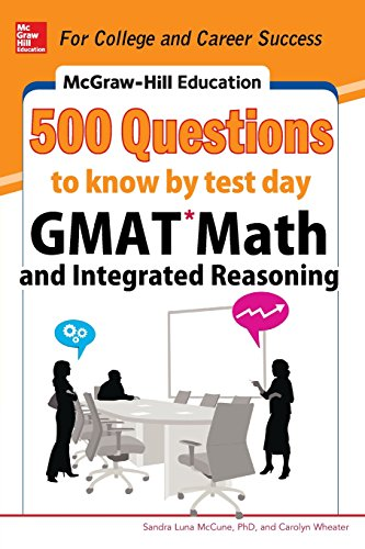 0071812180 - Sandra Luna McCune; Carolyn Wheater: McGraw-Hill Education 500 GMAT Math and Integrated Reasoning Questions to Know by Test Day - Buch