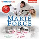 All You Need Is Love: Green Mountain, Book 1 Audiobook by Marie Force Narrated by Kate Rudd