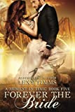Forever the Bride: Time Travel highlander Scottish Romance (Moment in Time Series) (Volume 5)