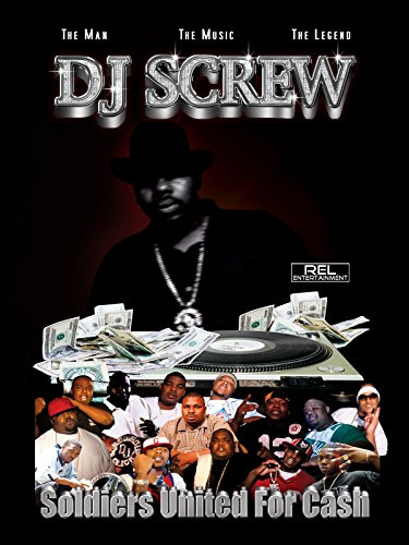 - DJ Screw: Soldiers United for Cash