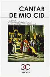 Cantar de Mío Cid (CASTALIA DIDACTICA<C.D>): Amazon.es: Girón Alconchel, José Luis, Pérez Escribano, María Virginia: Libros