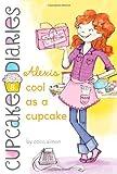Alexis Cool as a Cupcake (Cupcake Diaries)