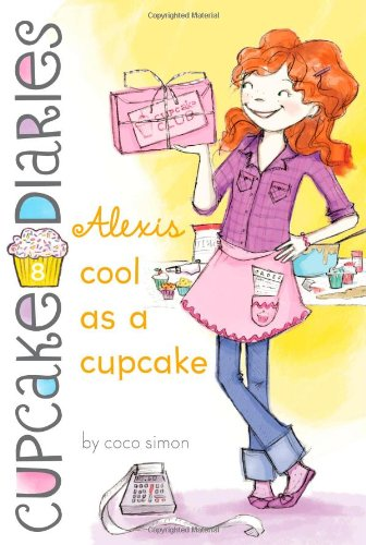 Alexis Cool as a Cupcake (Cupcake Diaries) for $<!--$4.44-->