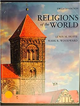 Religions of the World [12th Edition] by Hopfe, Lewis M., Woodward, Mark R. [Pearson,2012] 12TH EDITION