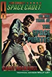 img - for Tom Corbett, Space Cadet: On the Trail of the Space Pirates book / textbook / text book