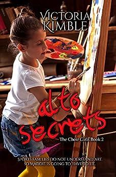 Alto Secrets (The Choir Girls Book 2) by [Kimble, Victoria]