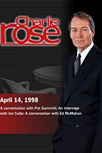 Charlie Rose with Pat Summitt; Ice Cube; Ed McMahon (April 14, 1998)