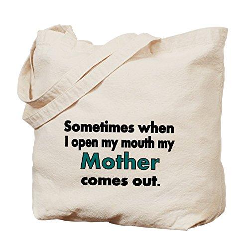 CafePress bolsa - a veces cuando me mi boca mi madre viene abrir gracias a su salida