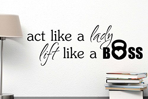 Act like a lady lift like a boss cute Wall Vinyl Decal inspirational Quote Art Saying lettering motivational gym Sticker stencil wall decor art