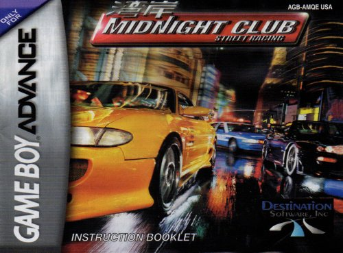Midnight Club Street Racing GBA Instruction Booklet (Game Boy Advance Manual only) (Nintendo Game Boy Advance Manual)