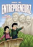 Entrepreneurz Tome 2 : Chemin de Faire