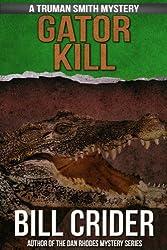 Gator Kill (Truman Smith Private Eye Book 2)