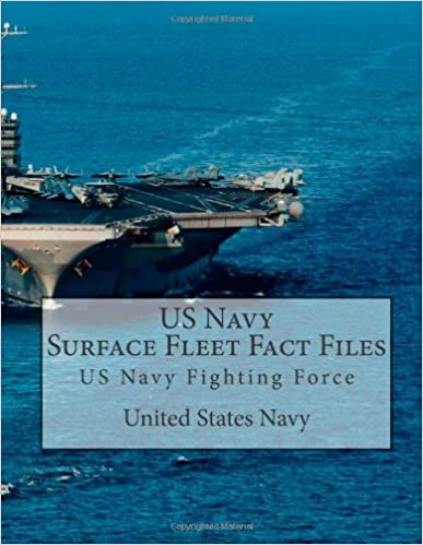 Read US Navy Surface Fleet Fact Files: US Navy Fighting Force PDF, azw (Kindle), ePub, doc, mobi