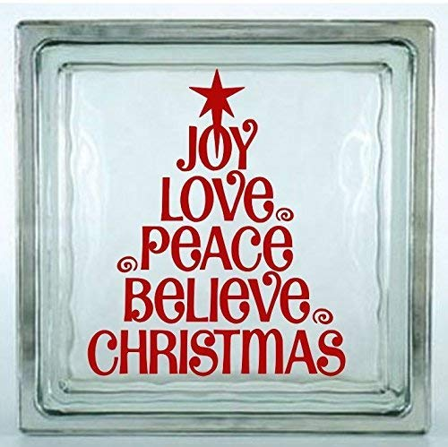 Joy, Love, Peace, Believe, Christmas Decal. Choose the size. Perfect for car windows, crafting, glass block, etc. (Glass Block Not Included).