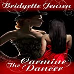 The Carmine Dancer | Bridgette Jensen