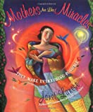 Mothers Are Like Miracles, Janet Lanese, 0684842513