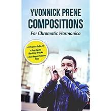 Yvonnick Prene Jazz Compositions: For Chromatic Harmonica
