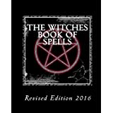 The Witches Book of Spells - (Revised Edition - 2016)