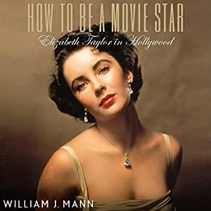 How to Be A Movie Star Audiobook