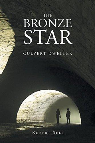 The Bronze Star: Culvert Dweller PDF